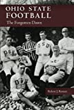 Ohio State Football: The Forgotten Dawn (Ohio History and Culture)