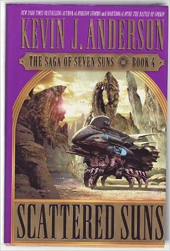 Scattered Suns Saga Of Seven Suns Book 4 Kevin J Anderson