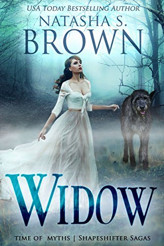 Widow (Time of Myths: Shapeshifter Sagas Book 1) (English Edition)