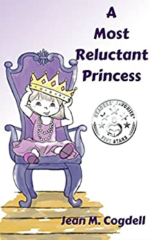 A Most Reluctant Princess by [Cogdell, Jean M.]