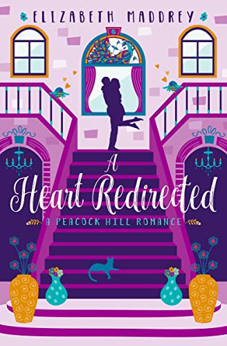 - A Heart Redirected (Peacock Hill Romance Book 4)