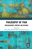 Philosophy of Pain: Unpleasantness, Emotion, and Deviance