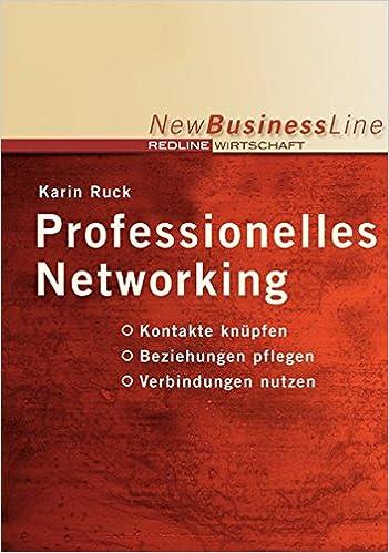 Professionelles Networking Kontakte Knüpfen Beziehungen