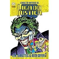 Lendas do Universo DC: Liga da Justiça: Volume 3