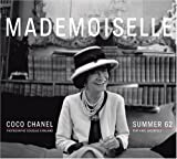 Mademoiselle: Coco Chanel/Summer 62: Photographs by Douglas Kirkland
