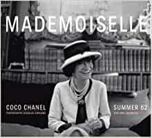 Mademoiselle Coco Chanel Summer 62 Photographs By Douglas Kirkland Steidl Lg 9783865218650 Lagerfeld Karl Kirkland Douglas Books