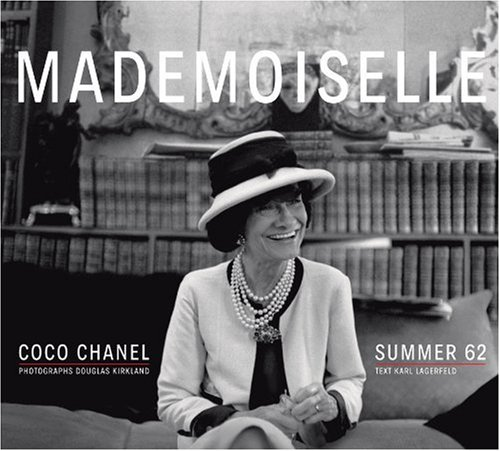 Mademoiselle: Coco Chanel/Summer 62: Photographs by Douglas