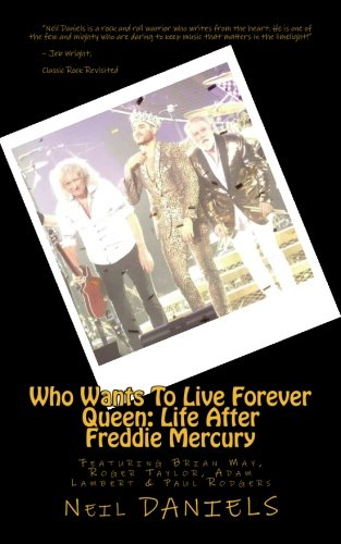 Price comparison product image Who Wants To Live Forever - Queen: Life After Freddie Mercury: Featuring Brian May,  Roger Taylor,  Adam Lambert & Paul Rodgers