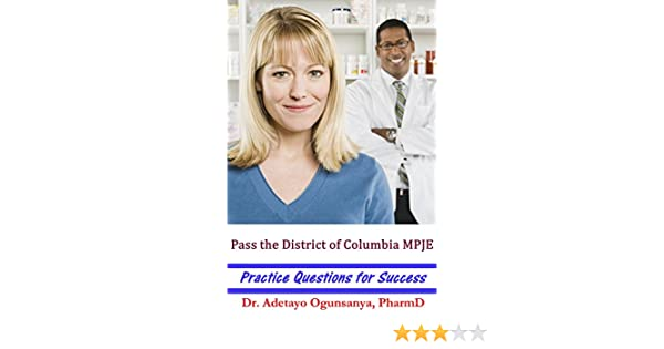 Pass the District of Columbia MPJE: Practice Questions for Success ...