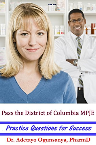 Pass the District of Columbia MPJE: Practice Questions for Success (Best Mpje Study Guide)