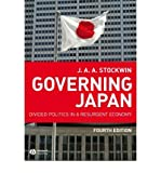 img - for [(Governing Japan: Divided Politics in a Resurgent Economy)] [Author: J. A. A. Stockwin] published on (April, 2008) book / textbook / text book