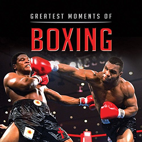 Greatest Boxing Moments - Greatest Moments of Boxing (Little Books)