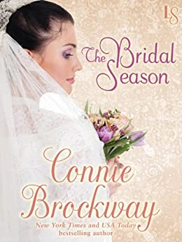 The Bridal Season: A Loveswept Classic Romance by [Brockway, Connie]