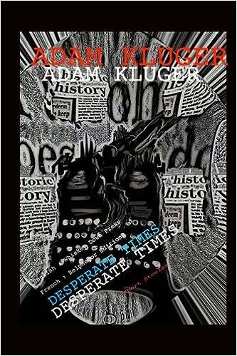 bb41b44e06f41 Desperate Times: Short Stories: Amazon.co.uk: Adam Kluger, Brian ...