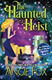 Image of The Haunted Heist (Southern Ghost Hunter) (Volume 3)