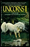 Unicorns II, Jack Dann and Gardner Dozois, 0441845649