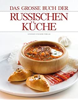 Russische Küche, 600 Original-Rezepte: Amazon.de: Alla Sacharow ...