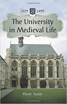 The University in Medieval Life, 1179-1499