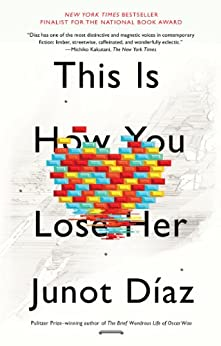This Is How You Lose Her by [Díaz, Junot]