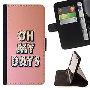 Oh My Días texto Peach Pink Mensaje- Modelo colorido cuero de la carpeta del tirón del caso cubierta piel Holster Funda protecció Para Apple iPhone 5 / iPhone 5S