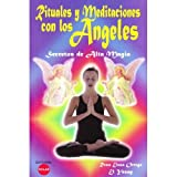 img - for Rituales y Meditaciones Con Los  ngeles - Secretos de Alta Magia book / textbook / text book