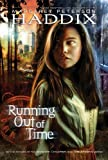 Book cover from Running Out of Timeby Margaret Peterson Haddix