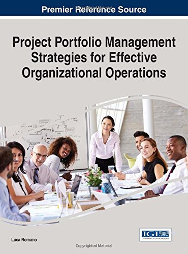 Project Portfolio Management Strategies for Effective Organizational Operations (Advances in It Personnel and Project Management) by IGI Global