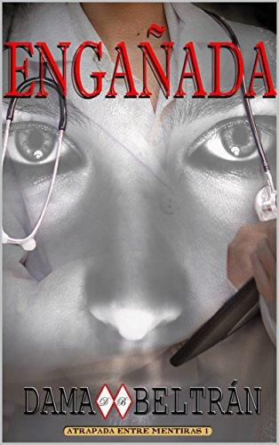 Engañada (Spanish Edition)