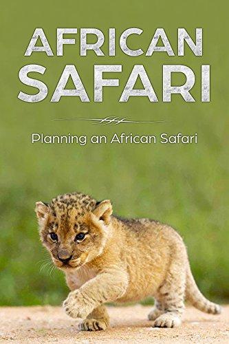 [D.o.w.n.l.o.a.d] Safari: Planning an African Safari<br />[K.I.N.D.L.E]