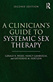 A Clinician's Guide to Systemic Sex Therapy