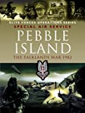 PEBBLE ISLAND The Falklands War 1982 by Cooksey, Jon [Pen and Sword,2007] (Paperback)