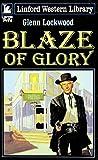Blaze of Glory, Glenn Lockwood, 0708949126