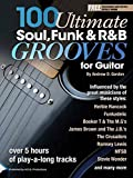 #6: 100 Ultimate Soul, Funk and R&B Grooves for Guitar