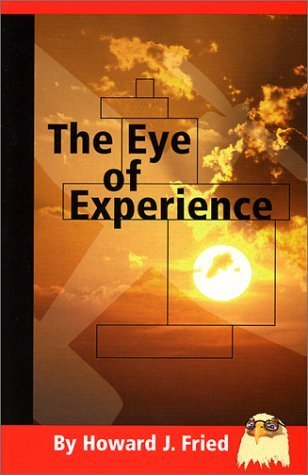 The Eye of Experience by Howard J. Fried - Woodfield Mall