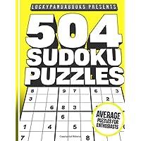 504 SUDOKU Puzzles MEDIUM: Sudoku Puzzle Book for advanced puzzle solvers