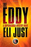The Eddy, Eli Just, 1466497440