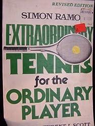 Extraordinary Tennis Ordinary Players