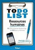 Ressources humaines - 50 plans d'action & plannings et 200 best practices
