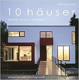 Fabi Architekten 10 häuser entwürfe fabi architekten edition
