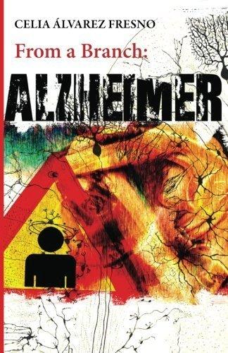 From a Branch: Alzheimer by Celia Alvarez Fresno - Fresno Mall
