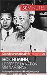 Hô Chi Minh, le père de la nation vietnamienne par Mettra