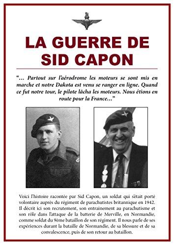 La Guerre de Sid Capon (French Edition)
