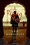 img - for A Rising Man: A Novel book / textbook / text book