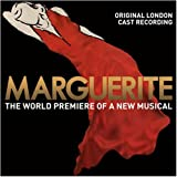 Marguerite (Original London Cast Recording) by Marguerite (2008-08-05)
