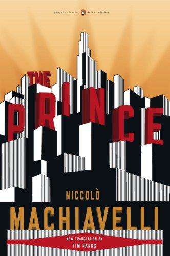 The Prince: (Penguin Classics Deluxe Edition)