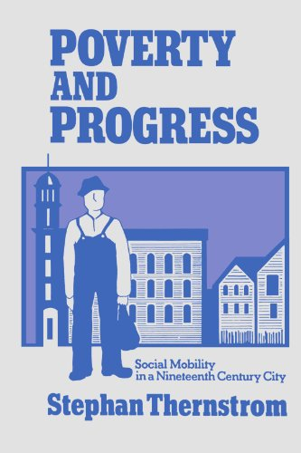 Poverty and Progress: Social Mobility in a Nineteenth Century City (Joint Centre for Urban Study S)
