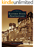 Eastern State Penitentiary (Images of America)