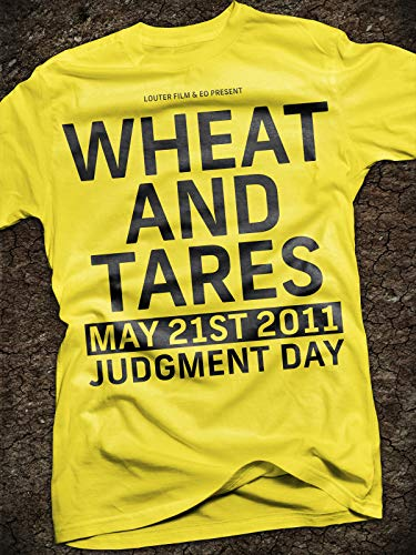 (Wheat and Tares )