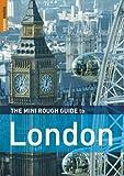 The Mini Rough Guide to London, Rob Humphreys, 184353584X