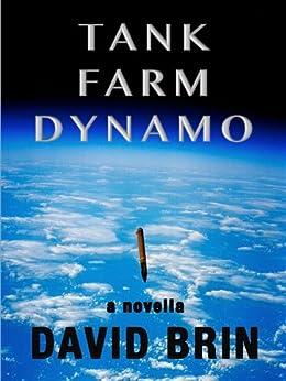 Tank Farm Dynamo by [Brin, David]